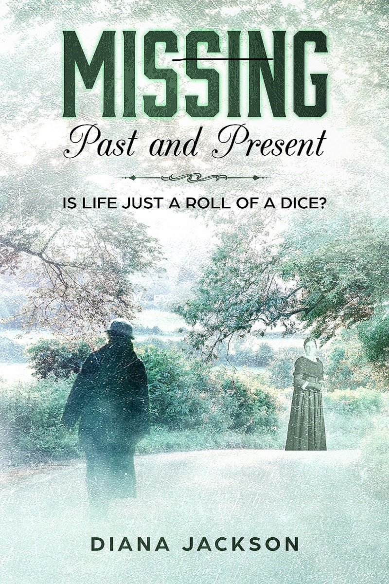 Missing Past and Present - Diana Jackson - ISBN: 978-0-9932608-7-2