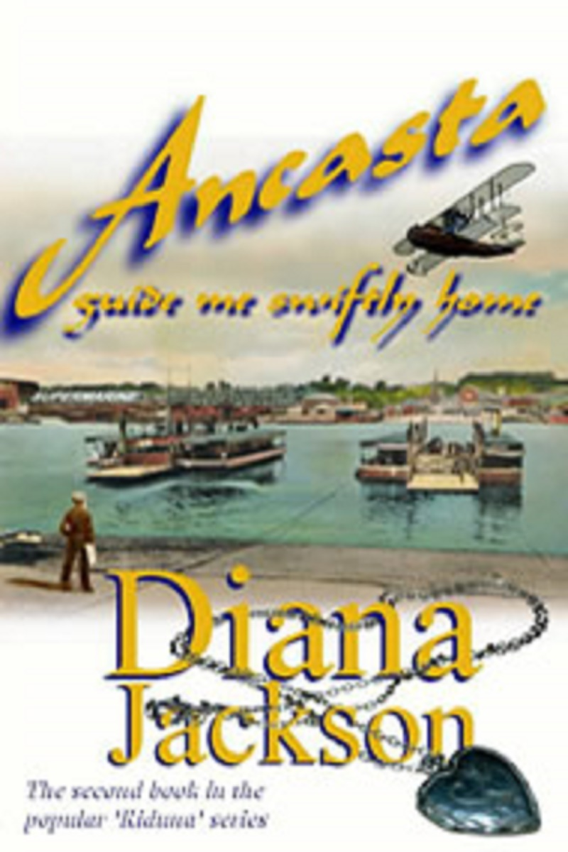 Ancasta Guide Me Safely Home - Diana Jackson - ISBN:978-0-9572520-0-4