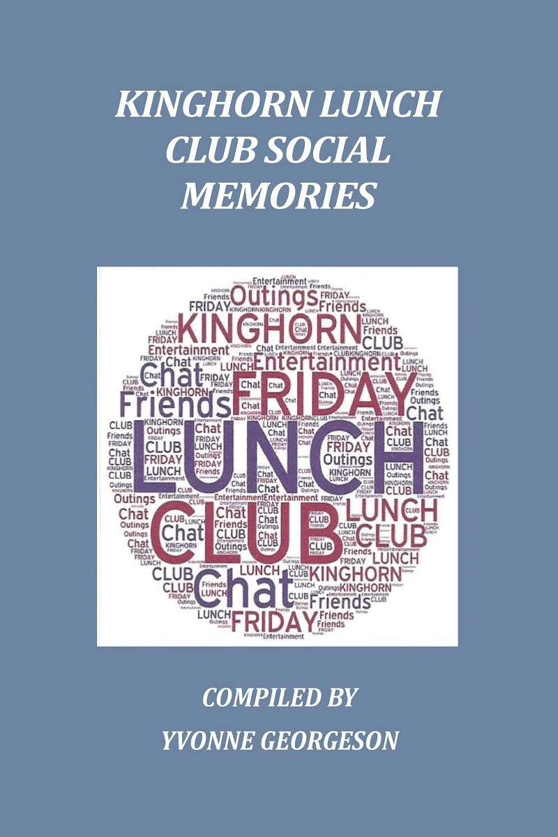 Kinghorn Lunch Club Social Memories - Yvonne Georgeson - ISBN:978-0-9932608-9-6